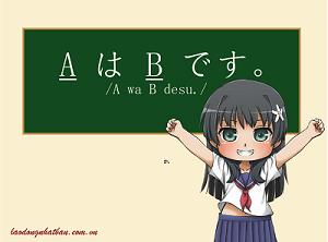 Tổng hợp 21 câu ngữ pháp tiếng Nhật căn bản để giao tiếp khi đi XKLĐ Nhật Bản