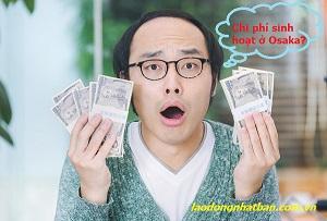 Chi phí sinh hoạt ở Osaka là bao nhiêu?