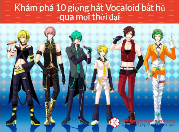 """Vocaloid là gì? """"Mê mẩn"""" với 10 giọng hát vocaloid bất hủ qua mọi thời đại"""