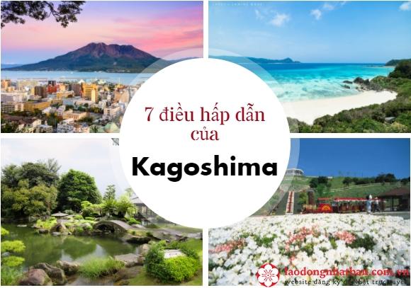 Tỉnh Kagoshima Nhật Bản và 7 điều TUYỆT VỜI nhất đối với người nước ngoài