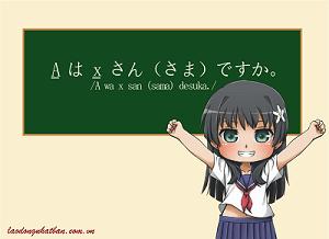 Tổng hợp 21 câu ngữ pháp tiếng Nhật căn bản để giao tiếp khi đi XKLĐ Nhật Bản (phần 2)