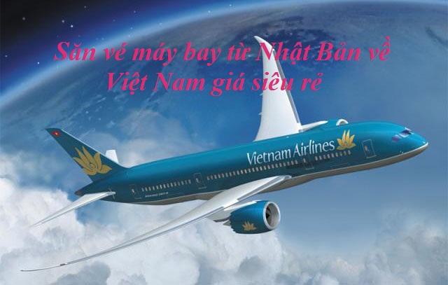 Chia sẻ bí quyết săn vé máy bay giá siêu rẻ từ Nhật Bản về Việt Nam