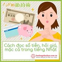 Hướng dẫn chi tiết cách đọc số tiền, hỏi giá, mặc cả trong tiếng Nhật
