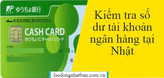 Hướng dẫn kiểm tra số dư tài  khoản ngân hàng ở Nhật Bản