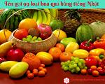 Tên 99 loại hoa quả bằng tiếng Nhật mà bạn cần biết