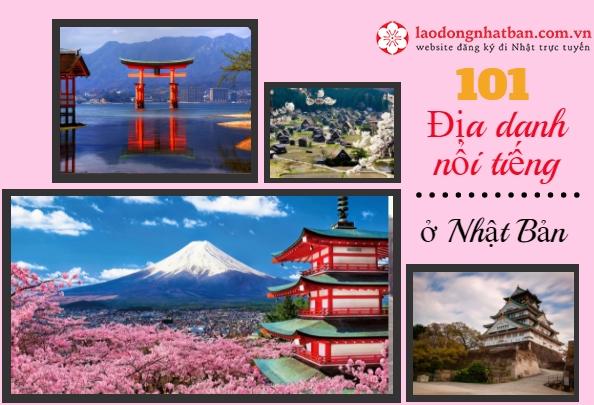 101 Địa danh NỔI TIẾNG NHẤT ở 47 Tỉnh Nhật Bản bạn KHÔNG THỂ BỎ QUA