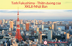 Tại sao Fukushima Nhật Bản là thiên đường của xuất khẩu lao động