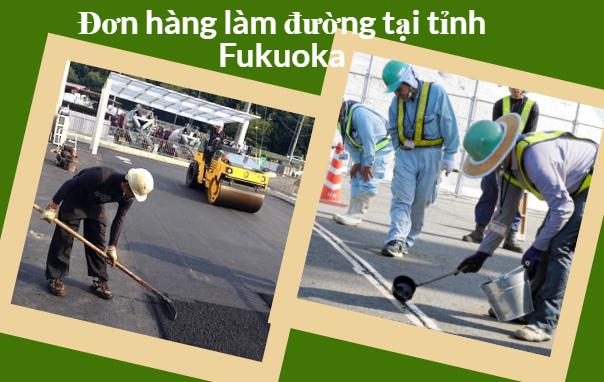 Đơn hàng LÀM ĐƯỜNG cần tuyển 15 Nam làm việc tại FUKUOKA- Cần chốt gấp