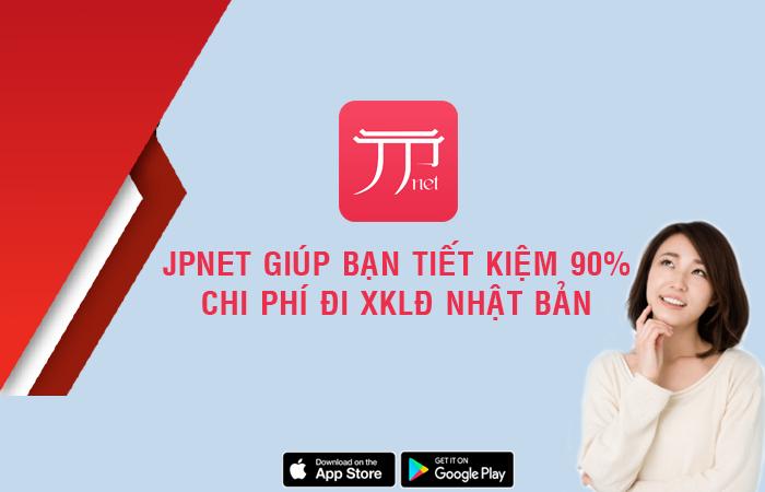 JPNET app - Ứng dụng hữu ích cho các bạn đi XKLĐ Nhật Bản
