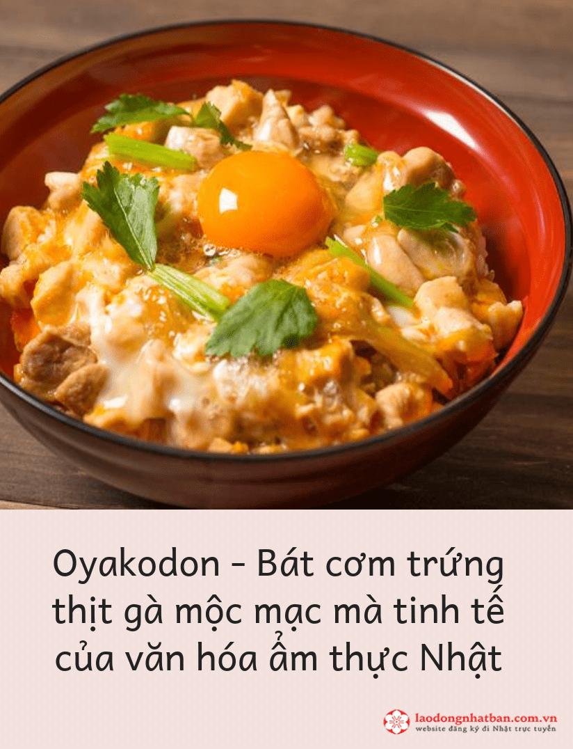 Oyakodon là gì?-  chỉ bạn cách làm món Oyakodon siêu ngon chuẩn vị Nhật