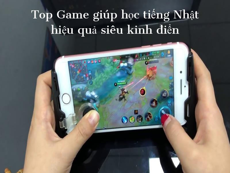 Top game học tiếng Nhật hiệu quả KINH ĐIỂN
