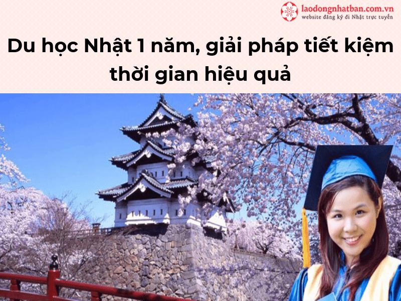 Du học Nhật 1 năm, giải pháp tiết kiệm thời gian hiệu quả