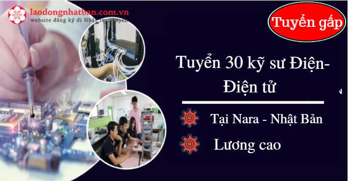 Tuyển gấp 30 kỹ sư Điện - Điện tử làm việc tại Nara Nhật Bản, Lương cao