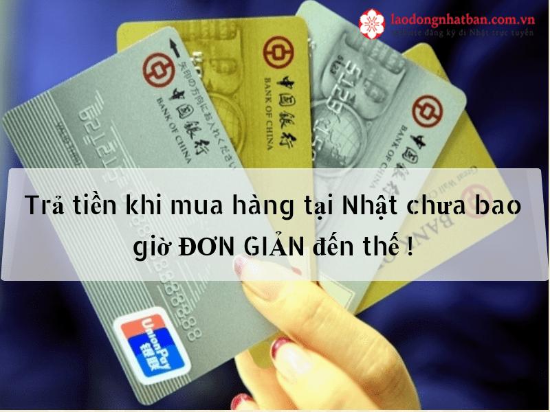 Bạn đã biết những cách thanh toán tiền khi mua hàng tại Nhật này chưa?