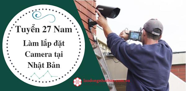Tuyển 27 Nam lắp đặt  Camera tòa nhà làm việc tại Gifu Nhật Bản, lương cao