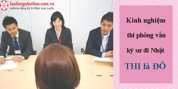 GHI ĐIỂM phỏng vấn kỹ sư đi Nhật DỄ NHƯ ĂN KẸO!
