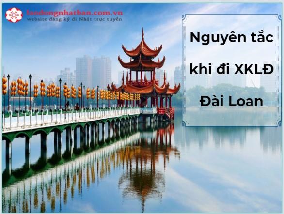 Đi XKLĐ Đài Loan cần có những nguyên tắc gì?