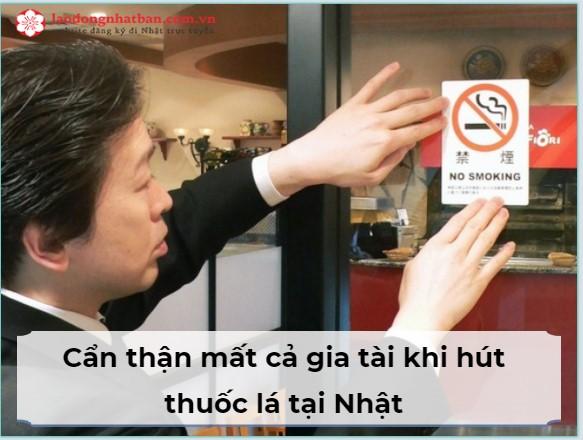 Cẩn thận mất cả gia tài nếu như hút thuốc lá tại Nhật Bản