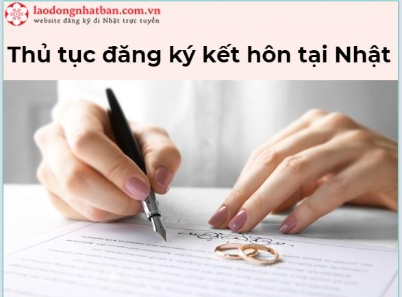 Thủ tục đăng ký kết hôn tại Nhật