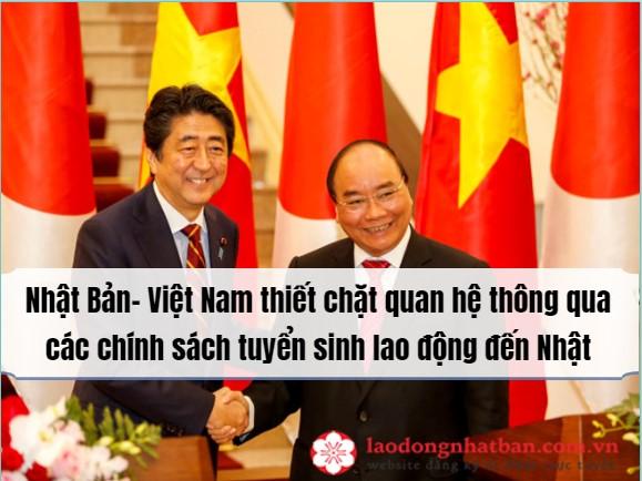 Thủ tướng Shinzo Abe mong muốn thắt chặt thêm mối quan hệ hữu nghị Nhật Bản – Việt Nam thông qua việc tuyển thêm TTS Việt đến Nhật làm việc.