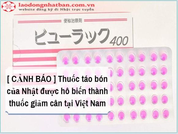 Cảnh giác với thuốc trị táo bón Nhật Bản được con buôn Việt gắn mác thuốc detox giảm cân, trị mụn
