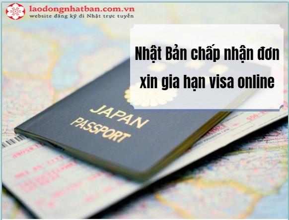 [TIN MỚI] Từ tháng 7 năm nay Nhật Bản sẽ chấp nhận đơn xin gia hạn visa online