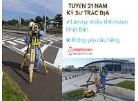 Tuyển 21 Nam kỹ sư trắc địa tại nhiều tỉnh thành Nhật Bản KHÔNG YÊU CẦU TIẾNG