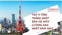Top 5 tỉnh thành Nhật Bản có mức lương cao nhất năm 2021