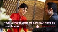 ĐƠN VISA ĐẶC ĐỊNH làm lễ tân khách sạn LƯƠNG TRÊN 200.000 YÊN/THÁNG