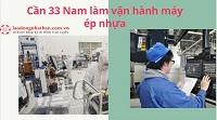 Cần 33 Nam làm vận hành máy ép nhựa tại  Ibaraki - Nhật Bản Mức lương 17 Man