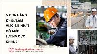 5 đơn hàng KỸ SƯ làm việc tại Nhật có mức lương CỰC KHỦNG