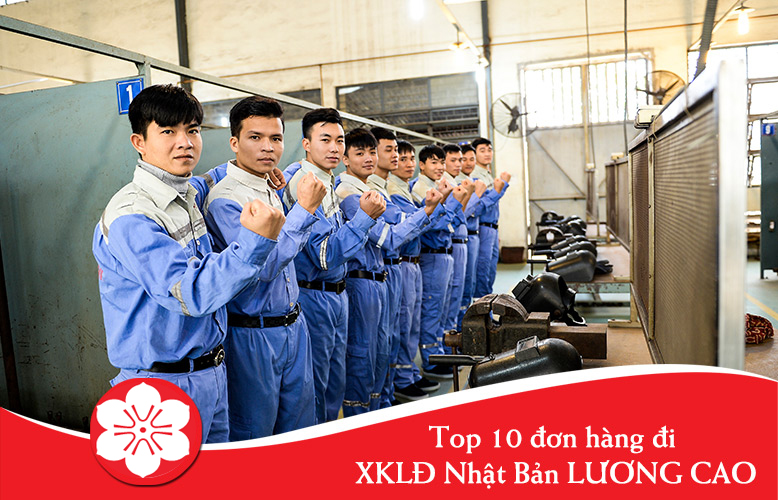 Top 10 đơn hàng đi XKLĐ Nhật Bản LƯƠNG CAO tháng 06 năm 2020