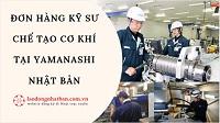Đơn hàng kỹ sư chế tạo cơ khí tại Yamanashi Nhật Bản