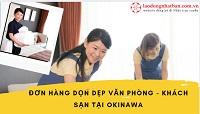 Đơn hàng dọn dẹp văn phòng - khách sạn tại Okinawa lương 160.000 yên/tháng