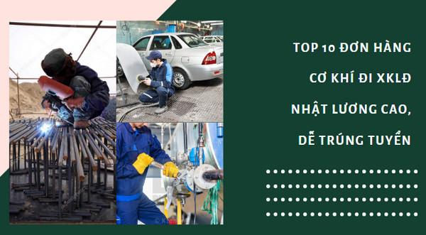 Top 10 đơn hàng cơ khí đi XKLĐ Nhật lương cao, dễ trúng tuyển