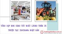 Tổng hợp đơn hàng tốt nhất lương trên 35 triệu tại Ishikawa Nhật Bản