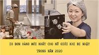 10 đơn hàng MỚI nhất cho Nữ giới khi đi Nhật trong năm 2020