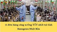15 đơn hàng công xưởng TỐT nhất tại tỉnh Kanagawa Nhật Bản