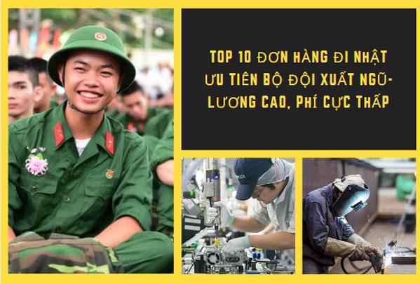 TOP 10 đơn hàng đi Nhật ưu tiên bộ đội xuất ngũ- Lương cao, phí cực thấp