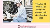 Tổng hợp 10 đơn hàng cơ khí tại tỉnh Okinawa xuất cảnh đầu năm 2020