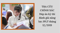 TRA CỨU CHÍNH XÁC Đáp án kỳ thi đánh giá năng lực JLPT tháng 01/2021