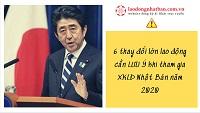6 thay đổi MỚI NHẤT lao động cần LƯU Ý khi tham gia XKLĐ Nhật Bản năm 2020