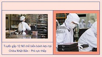 Tuyển gấp 12 Nữ chế biến bánh kẹo tại Chiba Nhật Bản - Phí cực thấp