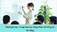 Đánh giá top 7 trung tâm học tiếng Nhật nổi tiếng tại Đà Nẵng