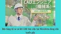 Đơn hàng kỹ sư cơ khí CAD làm việc tại Hiroshima đang cần tuyển gấp