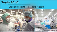 Đơn hàng đặc định chế biến thịt lương 18 Man - Xuất cảnh sau 3 tháng