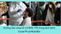 Đường dây nóng hỗ trợ DHS, TTS trong dịch bệnh Corona tại Nhật Bản