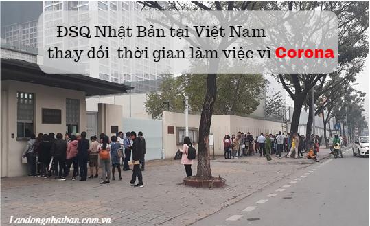 ĐSQ Nhật Bản tại Việt Nam THAY ĐỔI thời gian tiếp nhận để xét duyệt Visa vì Virut CORONA