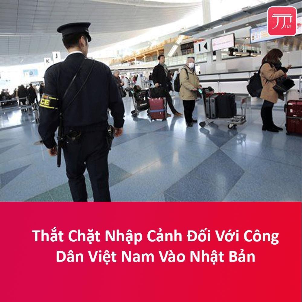 ĐSQ NHẬT BẢN thông báo thắt chặt việc nhập cảnh từ Việt Nam từ ngày 26/3