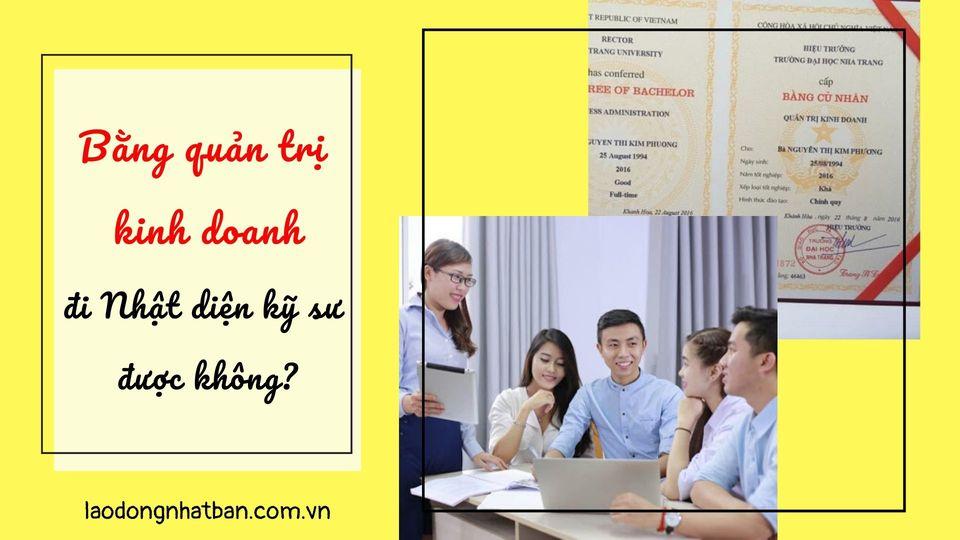 Học quản trị kinh doanh có tham gia chương trình kỹ sư Nhật Bản được không?